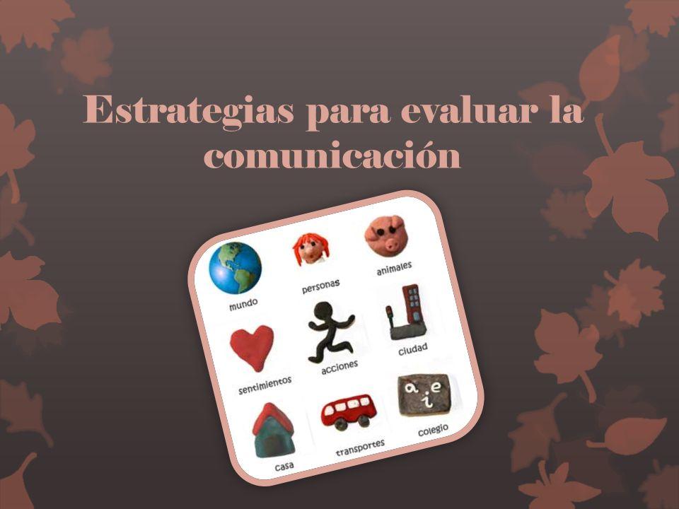 Estrategias para evaluar la comunicación