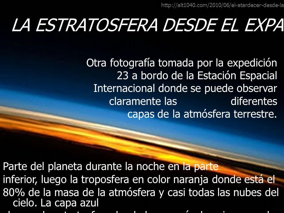 LA ESTRATOSFERA DESDE EL EXPACIO EXTERIOR