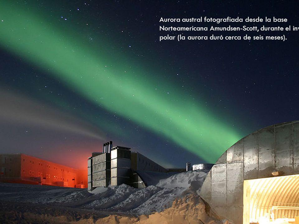 Aurora austral fotografiada desde la base Norteamericana Amundsen-Scott, durante el invierno polar (la aurora duró cerca de seis meses).