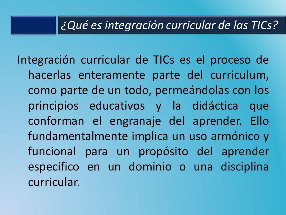 ¿Qué es integración curricular de las TICs