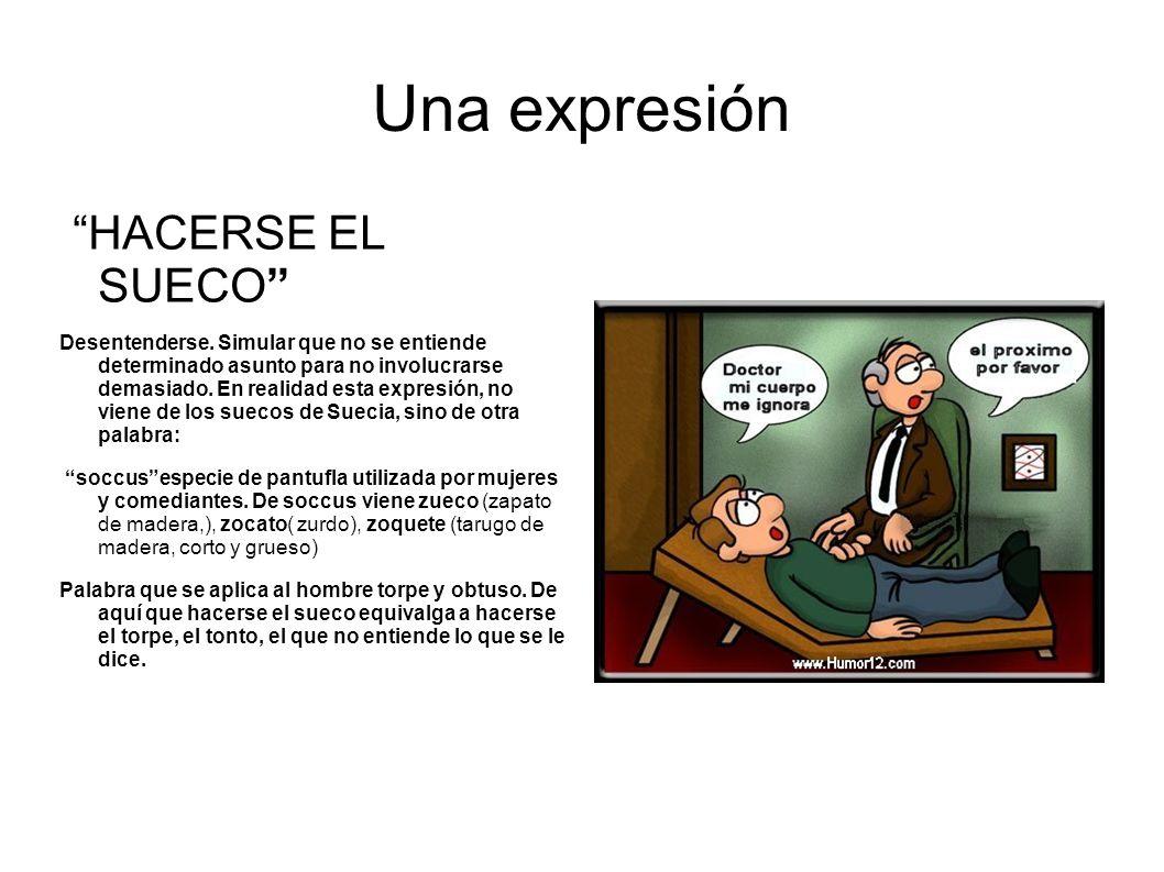 Una expresión HACERSE EL SUECO