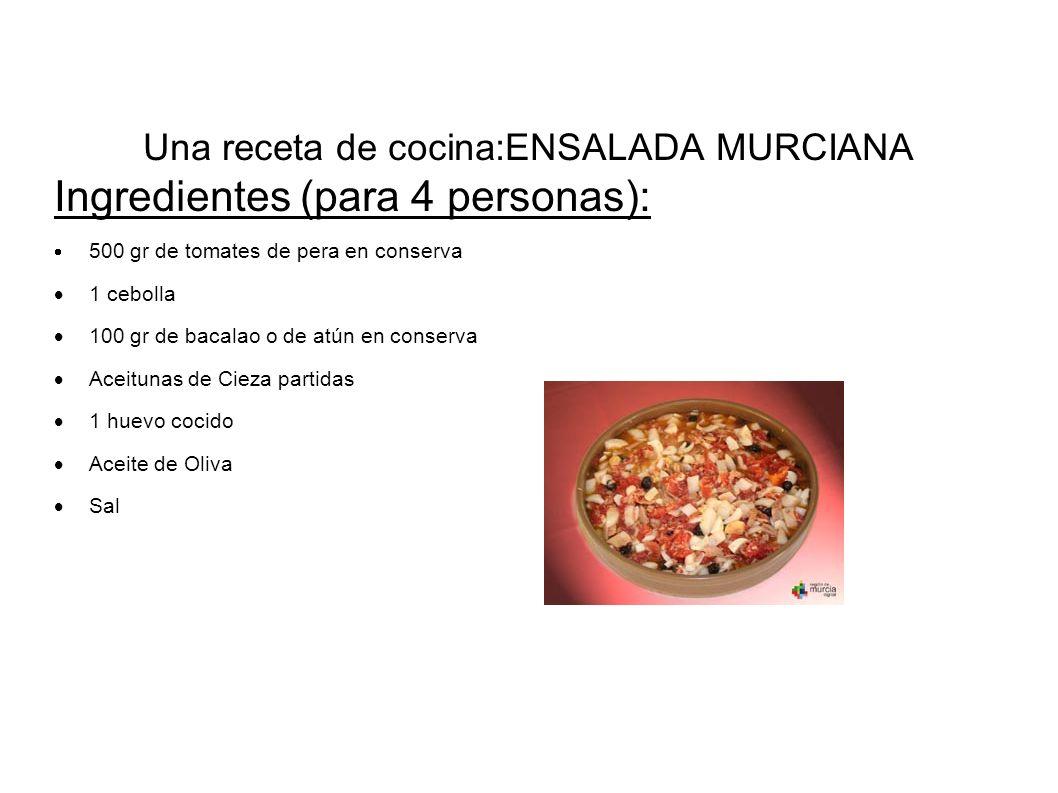 Una receta de cocina:ENSALADA MURCIANA