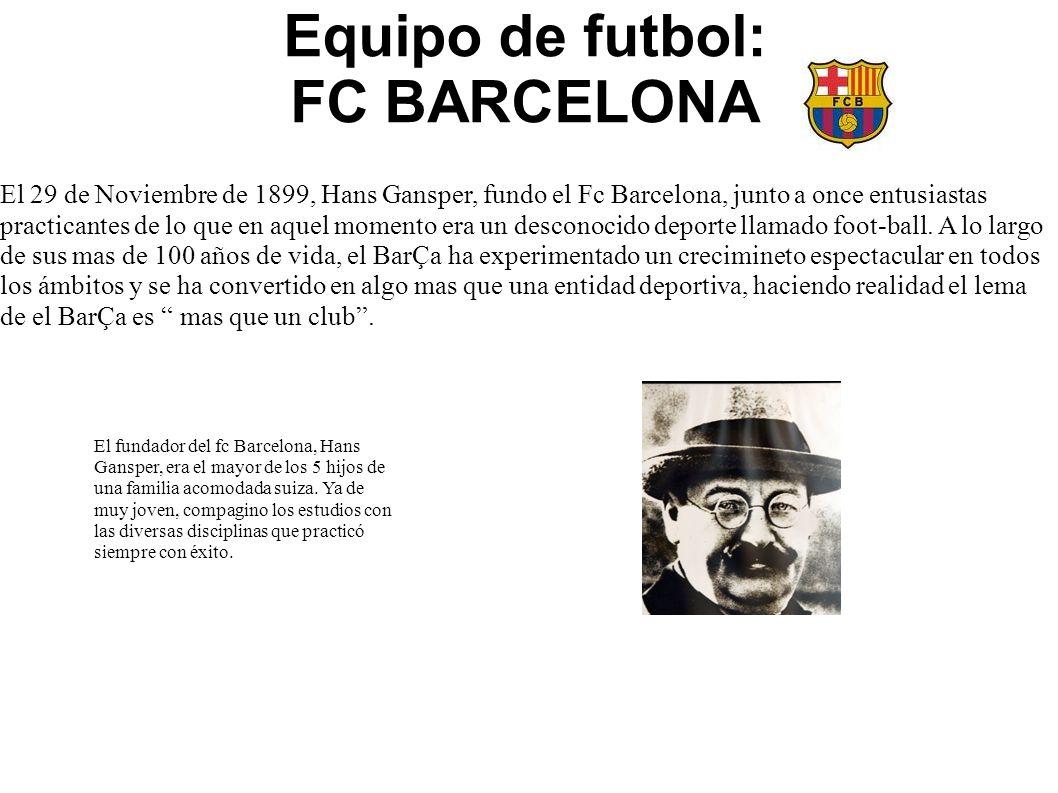 Equipo de futbol: FC BARCELONA