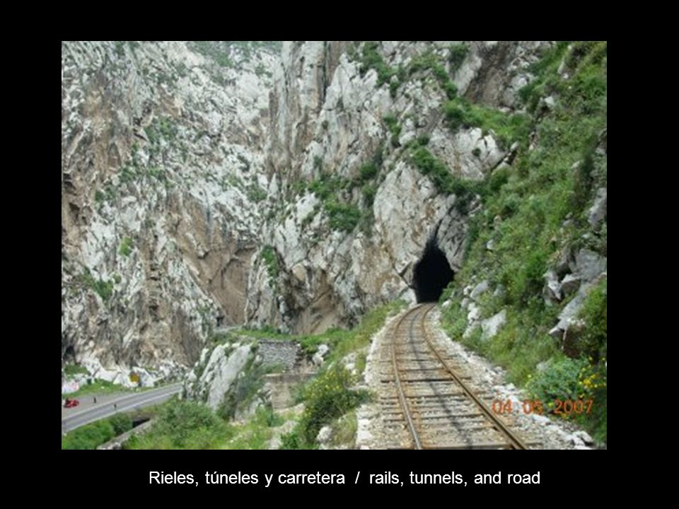 Rieles, túneles y carretera / rails, tunnels, and road