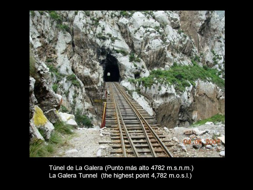 Túnel de La Galera (Punto más alto 4782 m.s.n.m.)