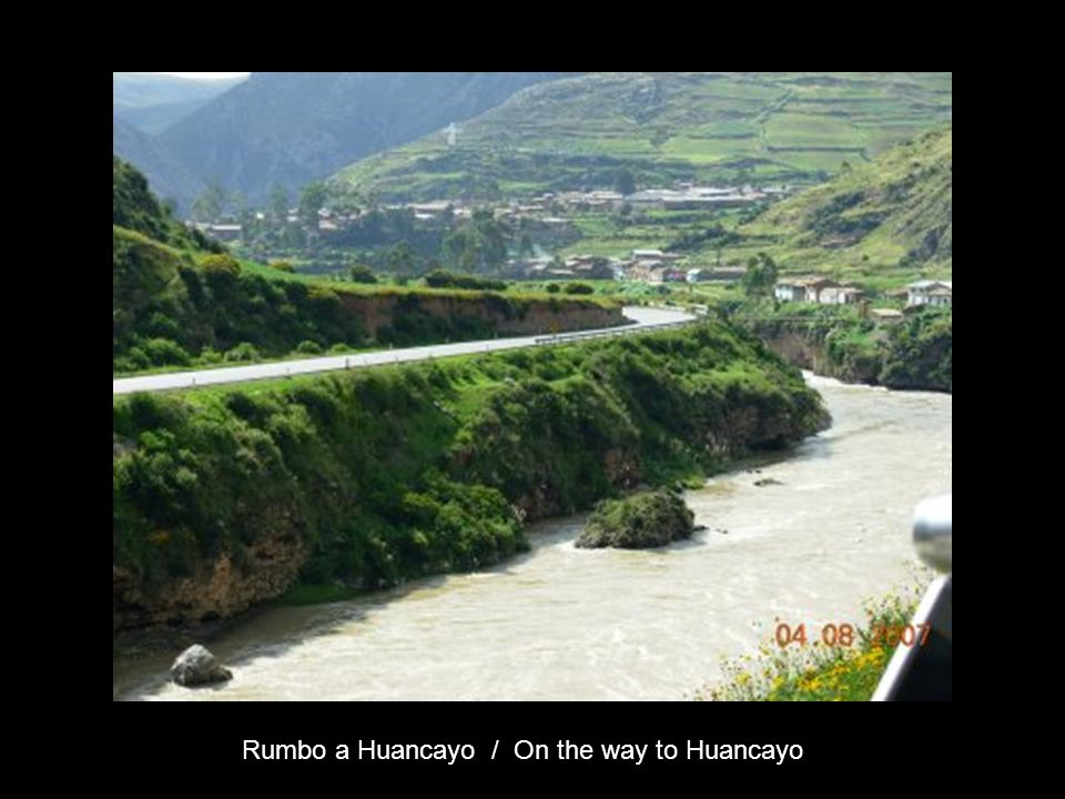 Rumbo a Huancayo / On the way to Huancayo