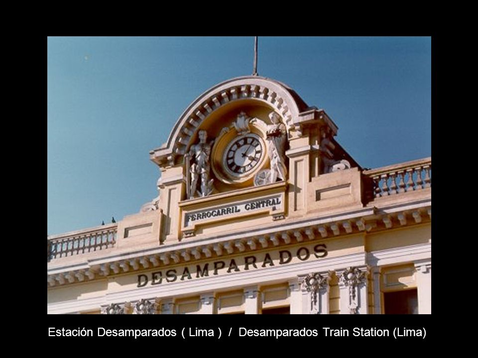 Estación Desamparados ( Lima ) / Desamparados Train Station (Lima)
