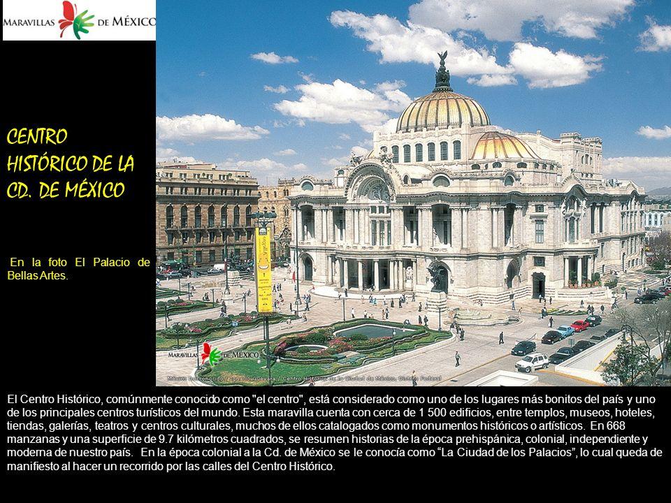 CENTRO HISTÓRICO DE LA CD. DE MÉXICO