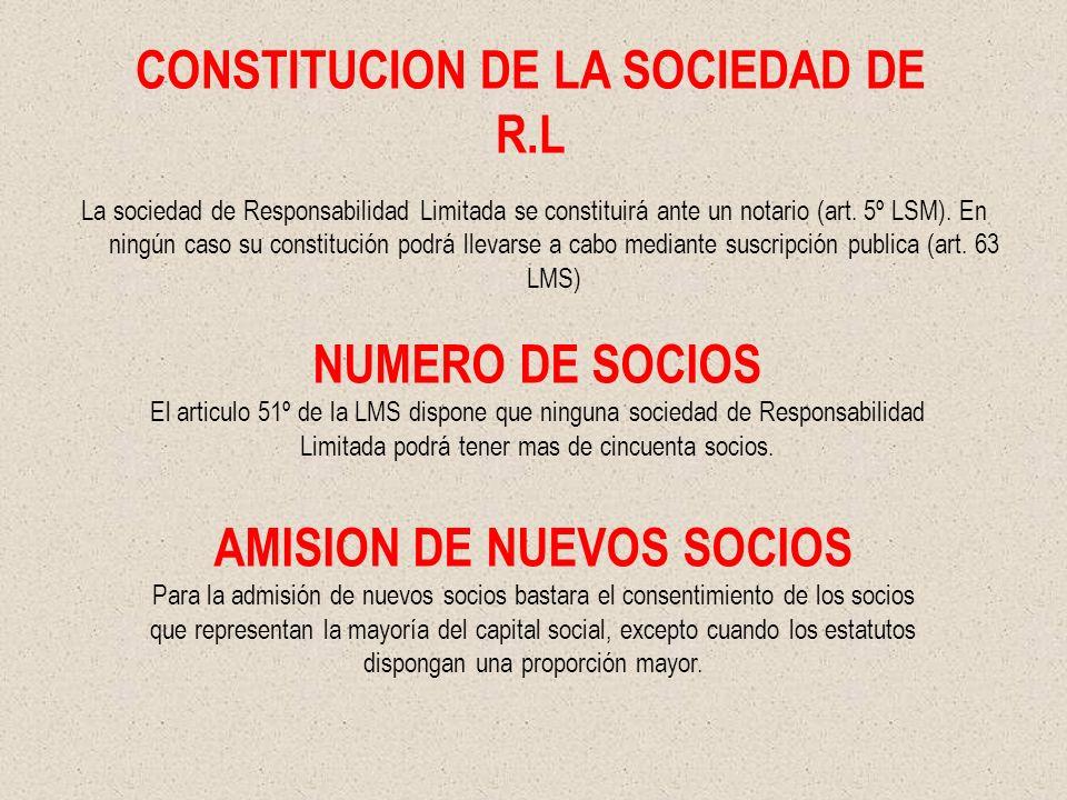 CONSTITUCION DE LA SOCIEDAD DE R.L