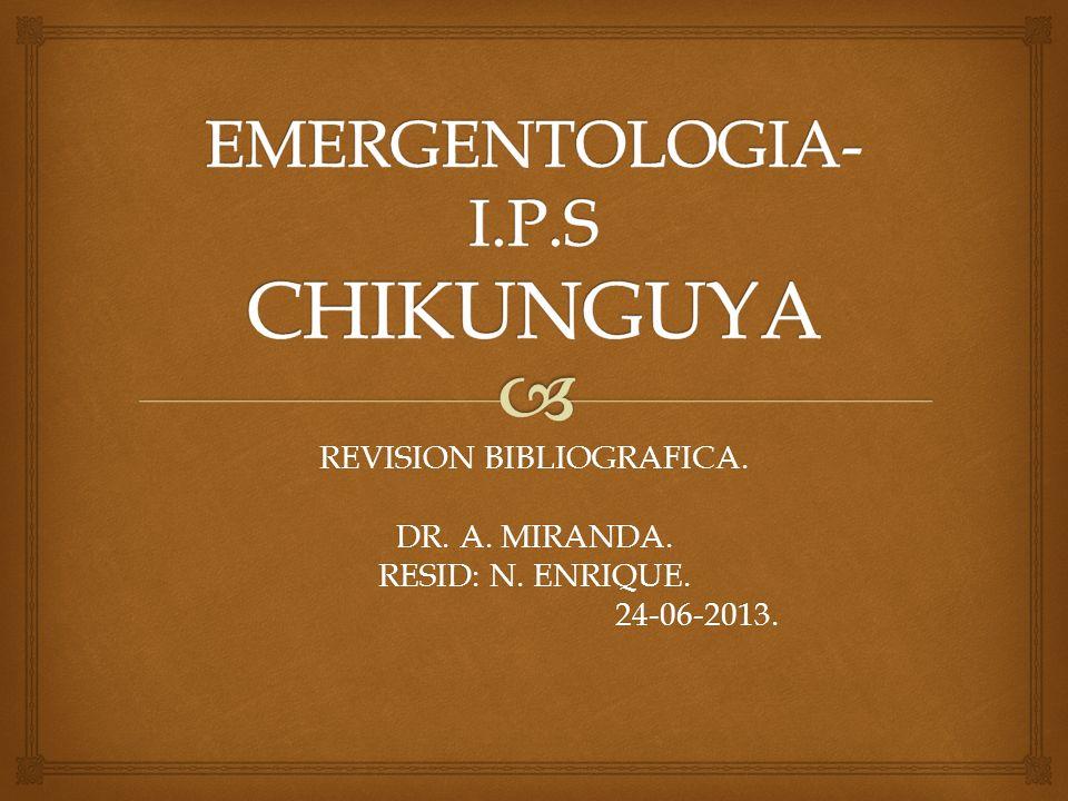 EMERGENTOLOGIA-I.P.S CHIKUNGUYA