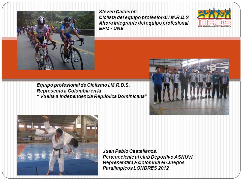 Steven CalderónCiclista del equipo profesional I.M.R.D.S. Ahora integrante del equipo profesional. EPM - UNE.