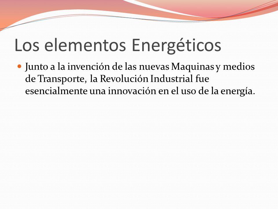 Los elementos Energéticos