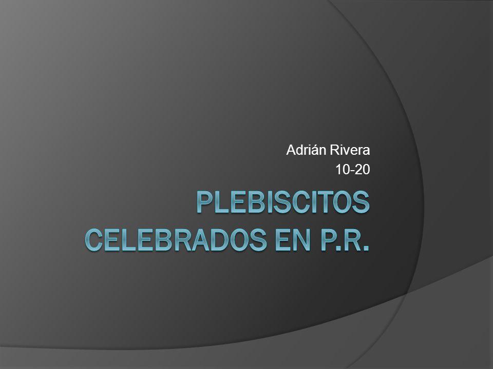 Plebiscitos celebrados en P.R.