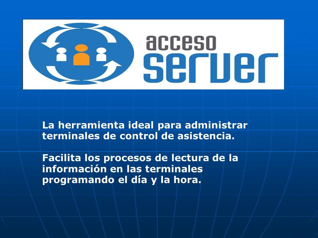 La herramienta ideal para administrar terminales de control de asistencia.