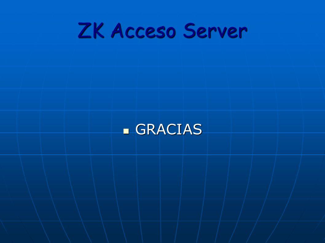 ZK Acceso Server GRACIAS