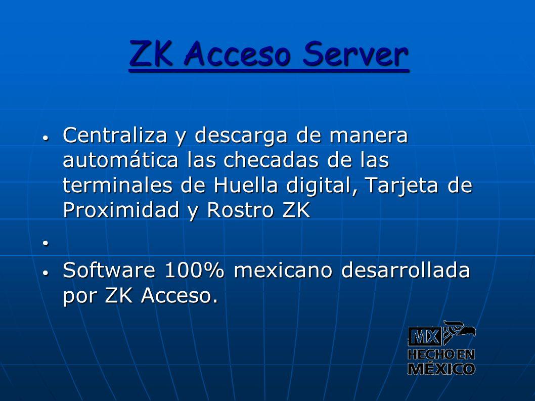 ZK Acceso Server Centraliza y descarga de manera automática las checadas de las terminales de Huella digital, Tarjeta de Proximidad y Rostro ZK.