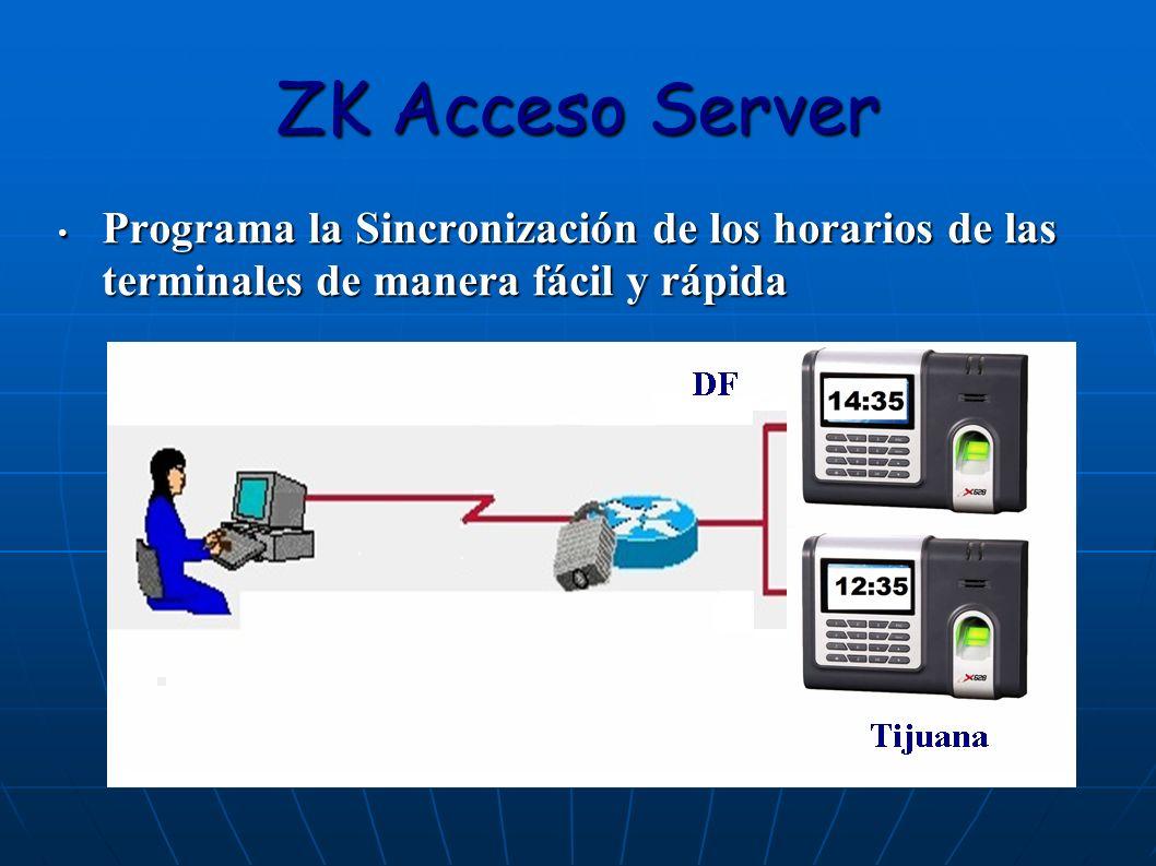 ZK Acceso Server Programa la Sincronización de los horarios de las terminales de manera fácil y rápida.