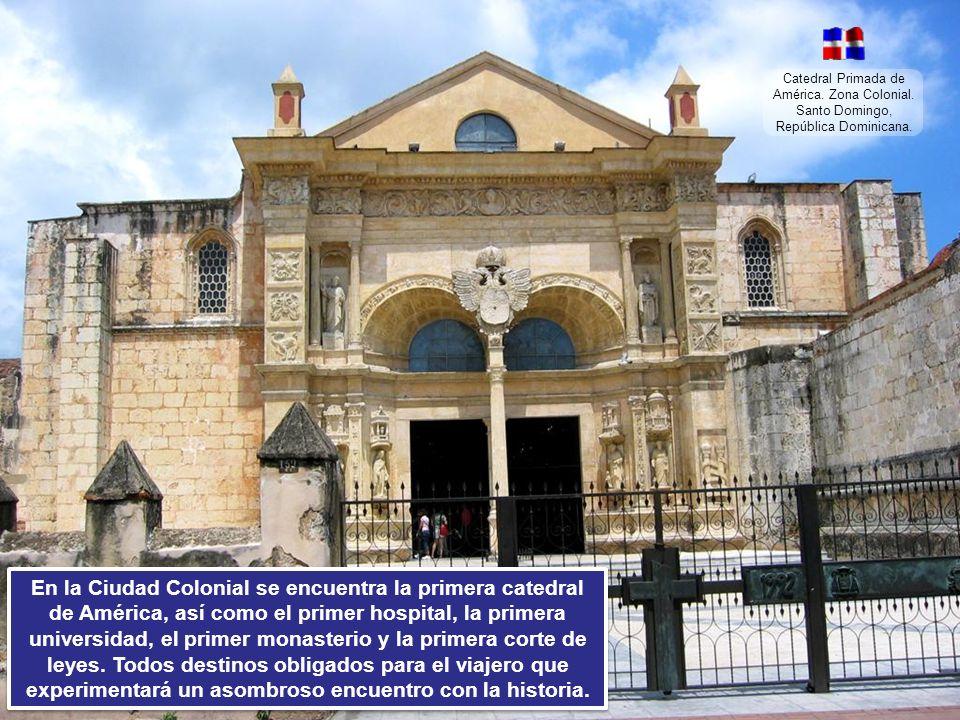 Catedral Primada de América. Zona Colonial