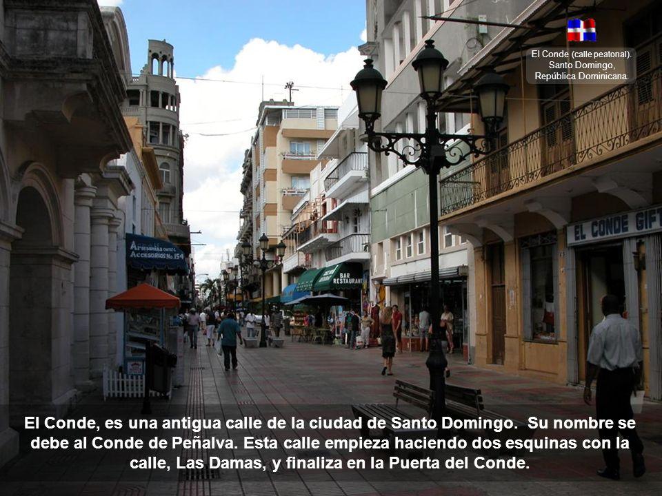 El Conde (calle peatonal). Santo Domingo, República Dominicana.