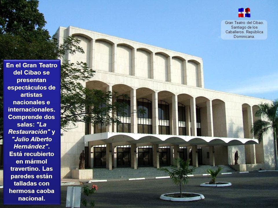 Gran Teatro del Cibao. Santiago de los Caballeros. República Dominicana.