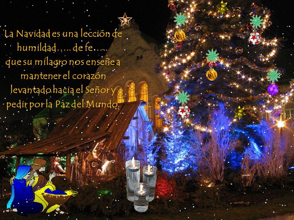 La Navidad es una lección de humildad….. de fe…..