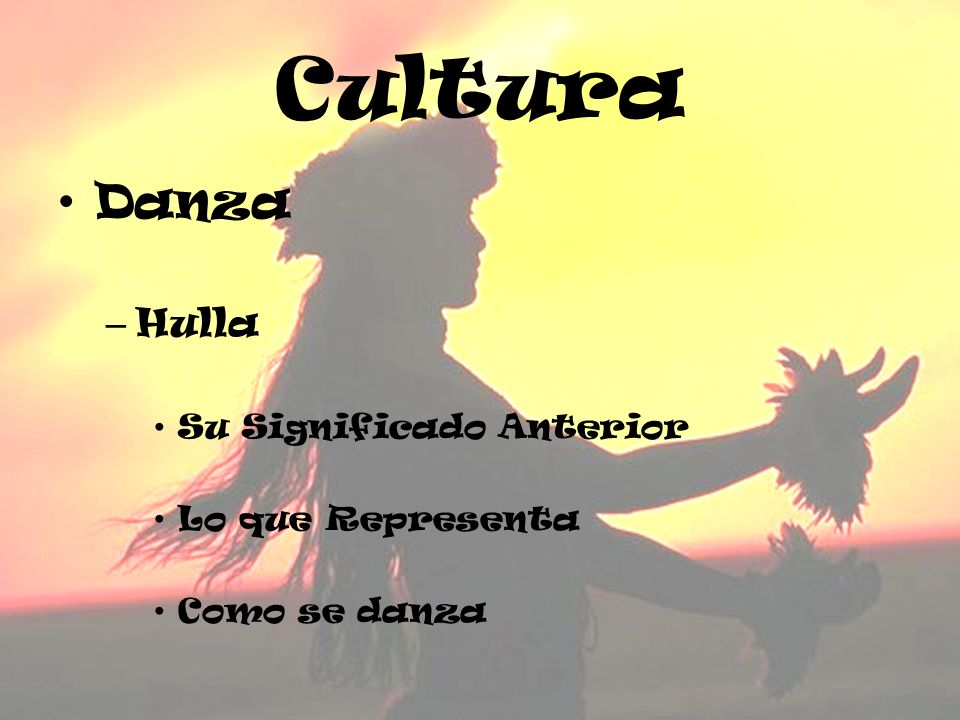 Cultura Danza Hulla Su Significado Anterior Lo que Representa