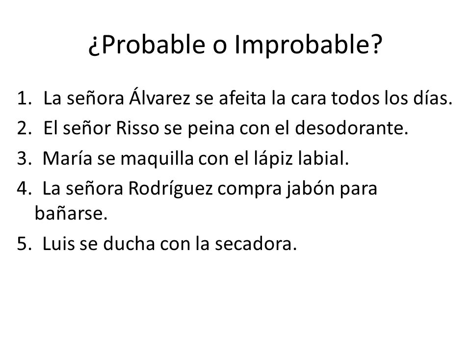 ¿Probable o Improbable