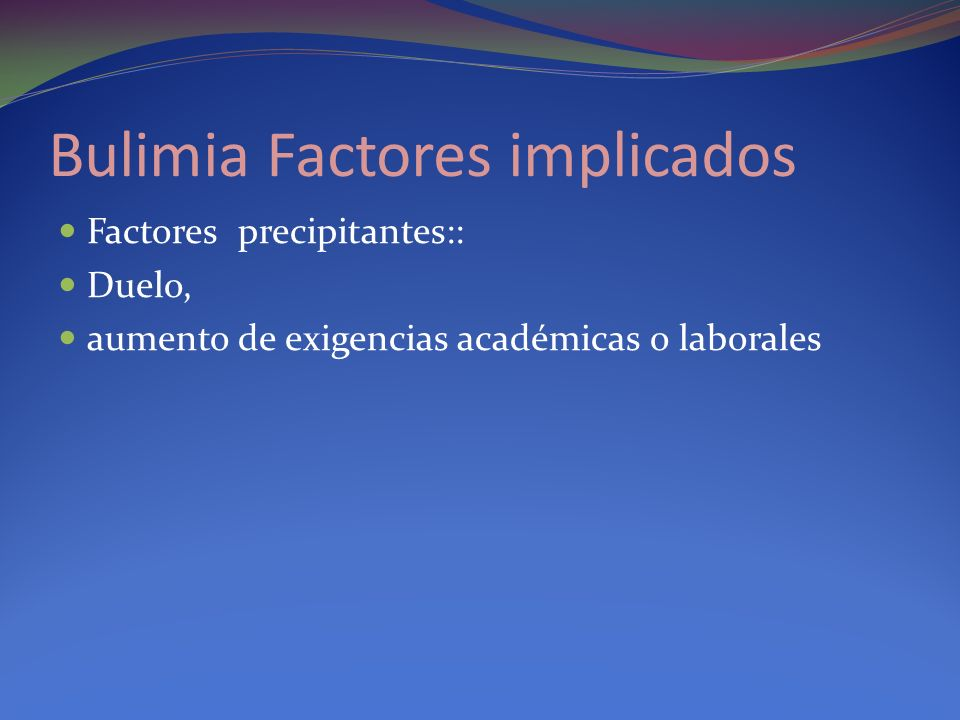 Bulimia Factores implicados