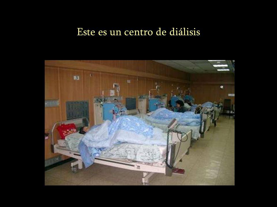 Este es un centro de diálisis