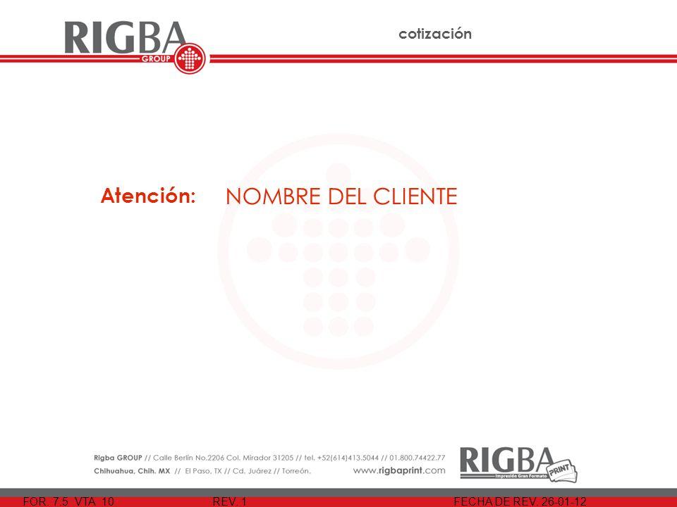 NOMBRE DEL CLIENTE Atención: 25 de Enero del 2012 cotización