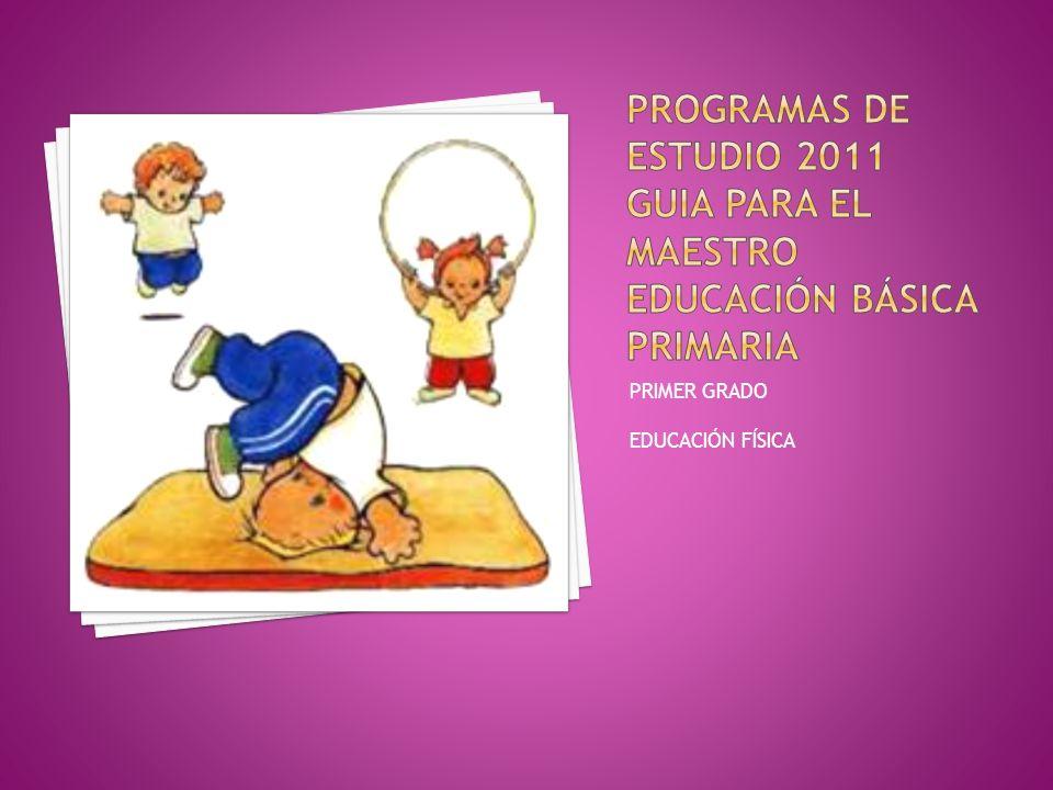 PROGRAMAS DE ESTUDIO 2011 GUIA PARA EL MAESTRO educación básica primaria