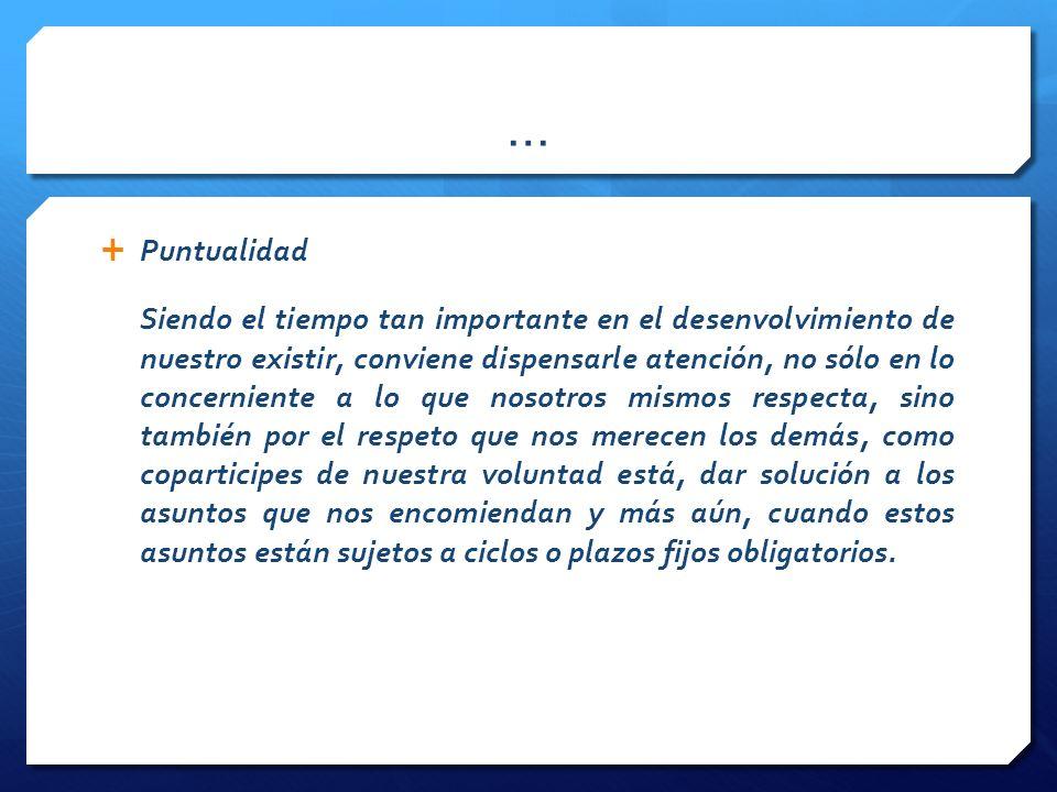 … Puntualidad.