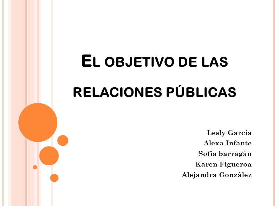 El objetivo de las relaciones públicas