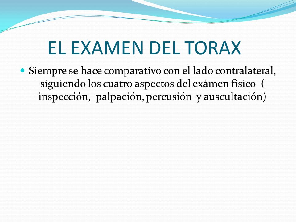 EL EXAMEN DEL TORAX