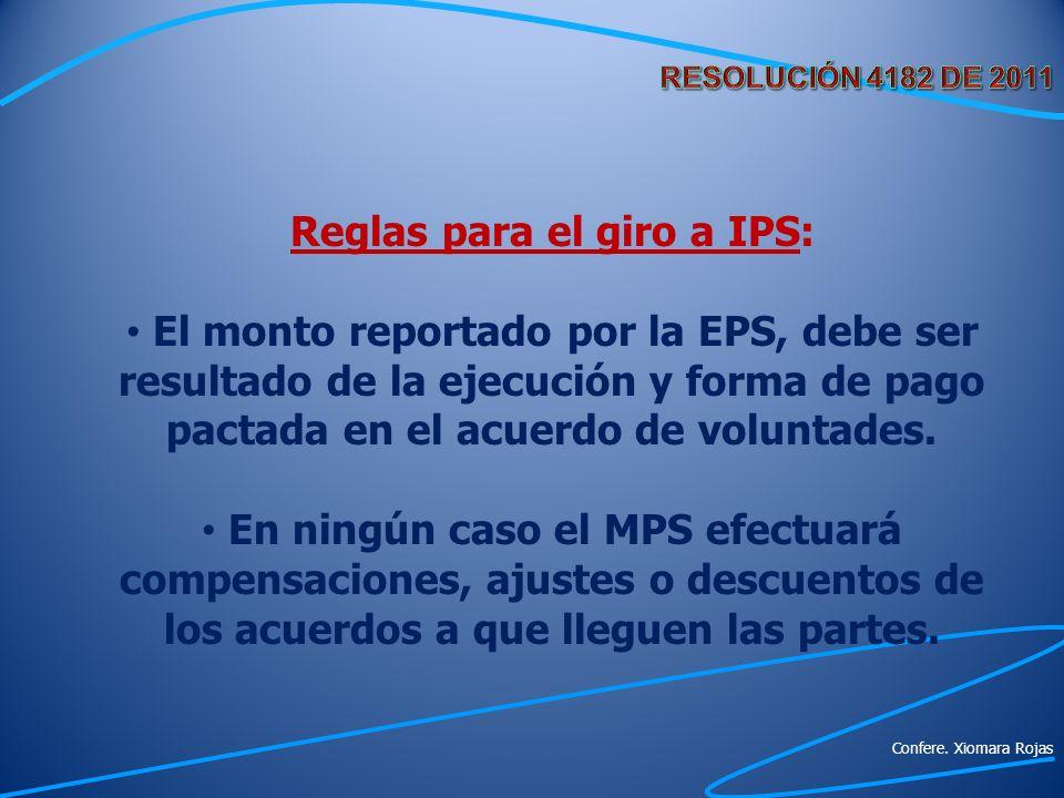 Reglas para el giro a IPS: