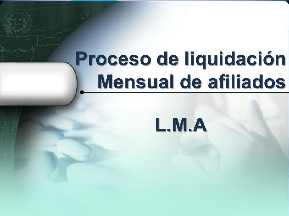 Proceso de liquidación Mensual de afiliados