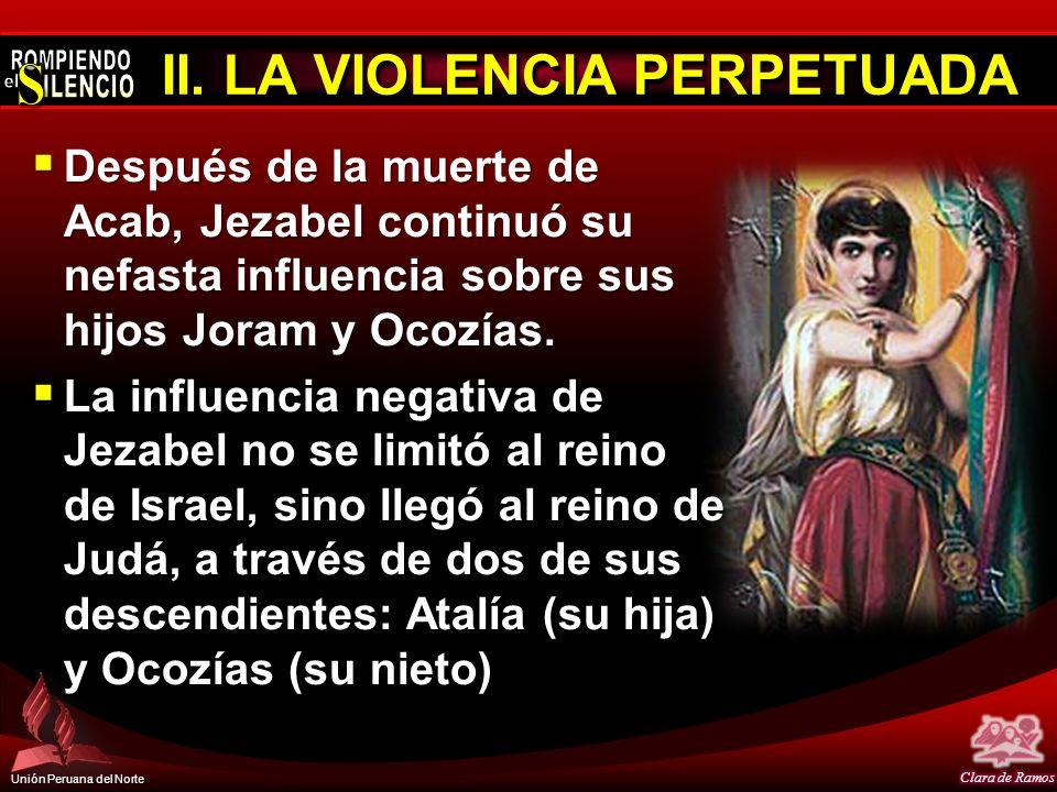 II. LA VIOLENCIA PERPETUADA
