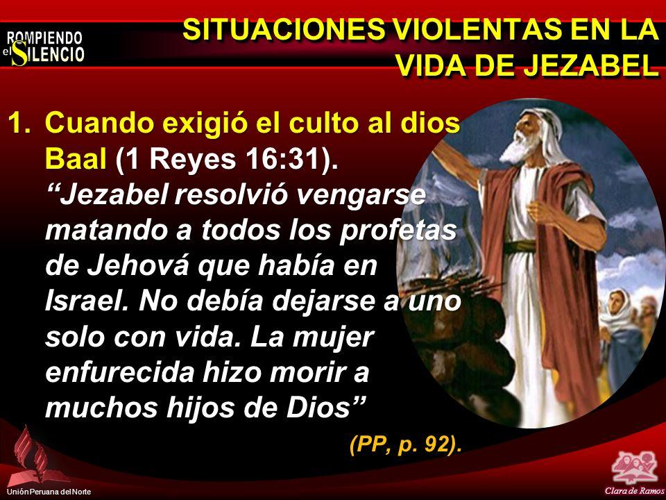 SITUACIONES VIOLENTAS EN LA VIDA DE JEZABEL