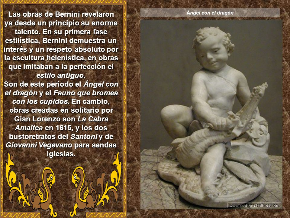 Las obras de Bernini revelaron ya desde un principio su enorme talento