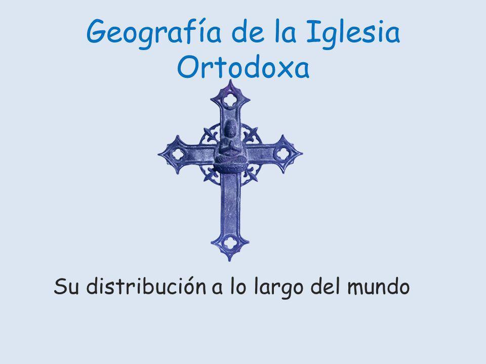 Geografía de la Iglesia Ortodoxa