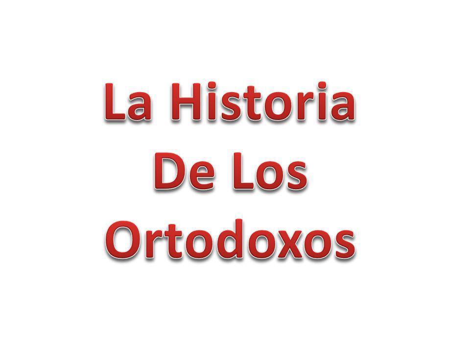 La Historia De Los Ortodoxos