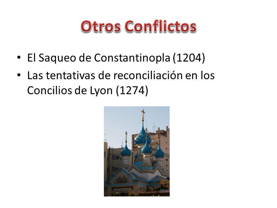 Otros Conflictos El Saqueo de Constantinopla (1204)