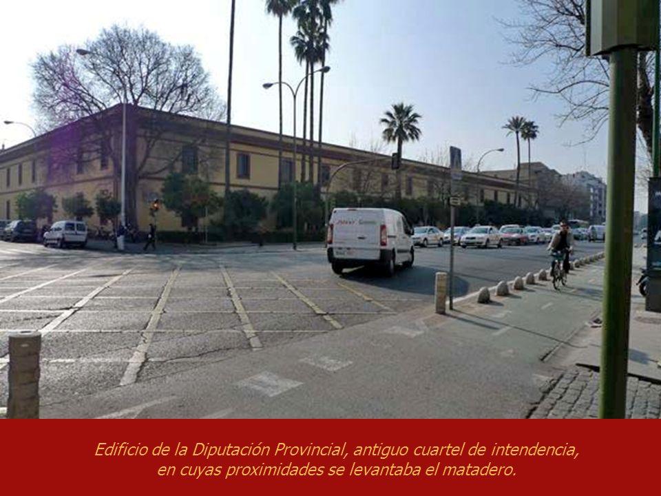 Edificio de la Diputación Provincial, antiguo cuartel de intendencia, en cuyas proximidades se levantaba el matadero.