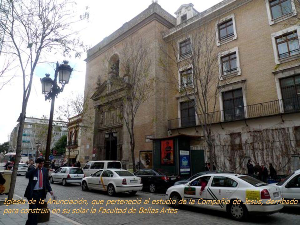 Iglesia de la Anunciación, que perteneció al estudio de la Compañía de Jesús, derribado para construir en su solar la Facultad de Bellas Artes