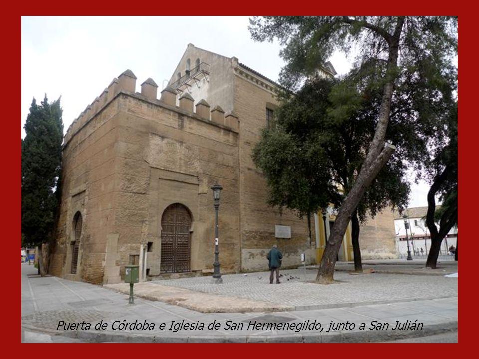 Puerta de Córdoba e Iglesia de San Hermenegildo, junto a San Julián