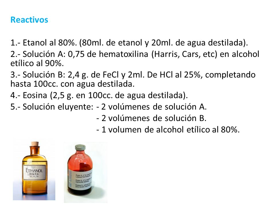 Reactivos 1.- Etanol al 80%. (80ml. de etanol y 20ml. de agua destilada).