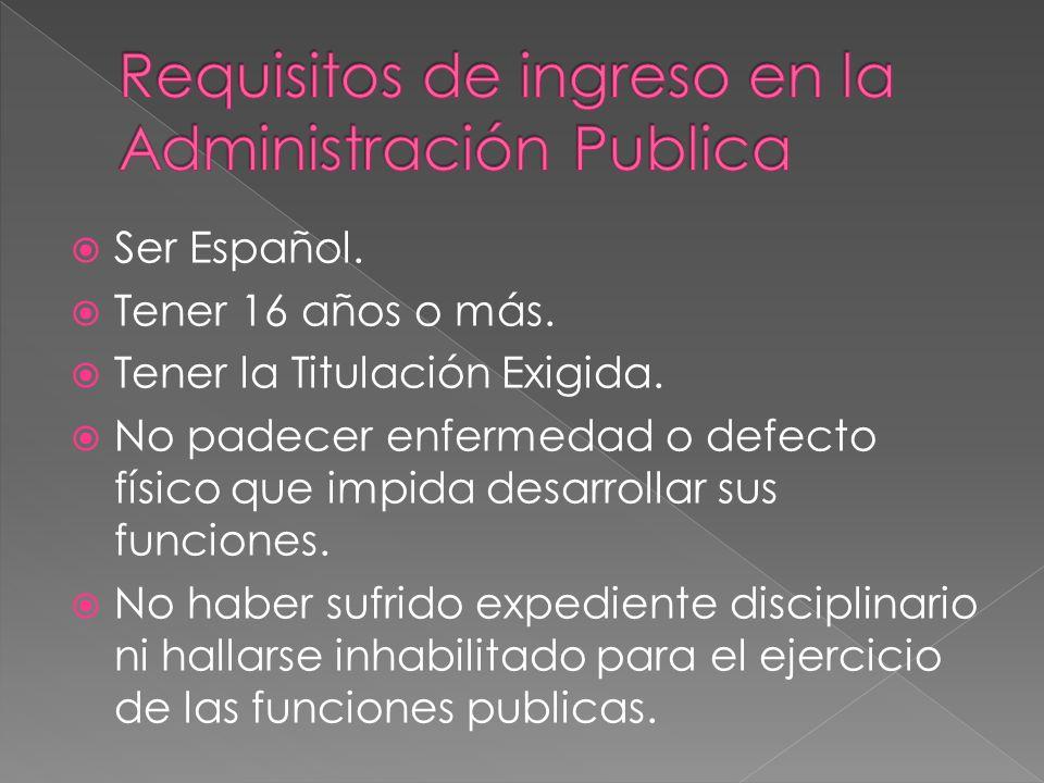 Requisitos de ingreso en la Administración Publica