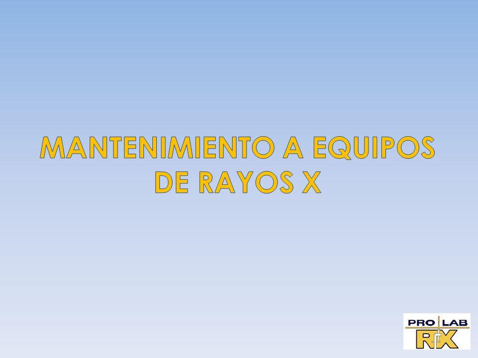 MANTENIMIENTO A EQUIPOS DE RAYOS X