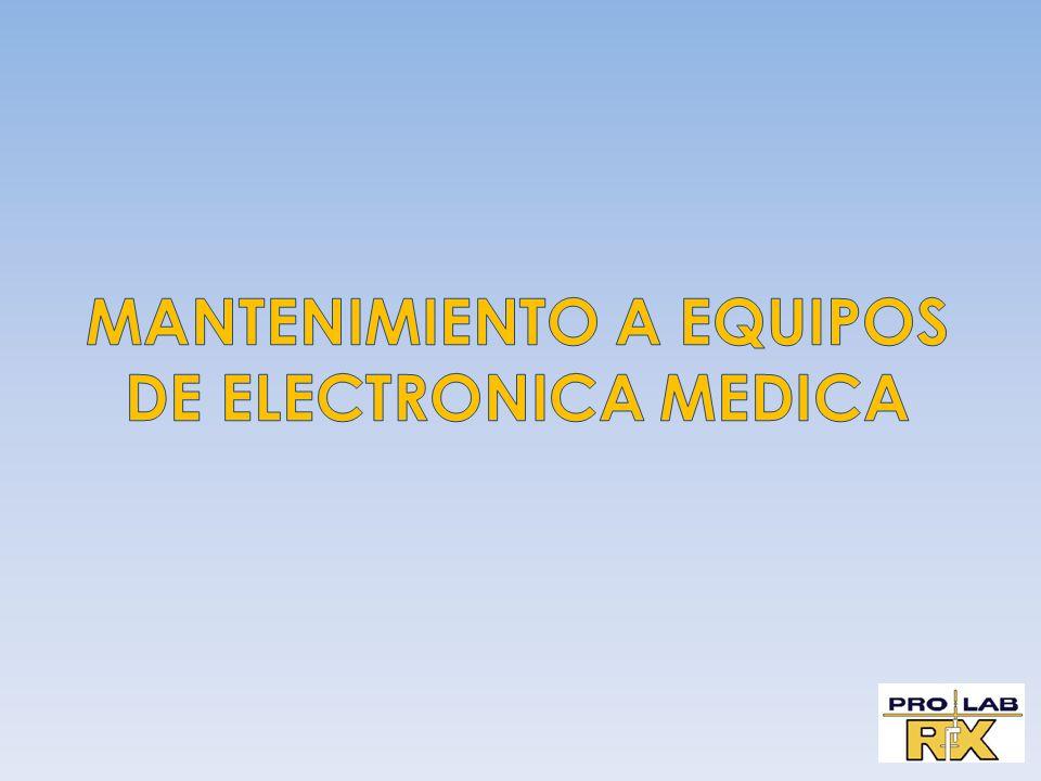 MANTENIMIENTO A EQUIPOS DE ELECTRONICA MEDICA