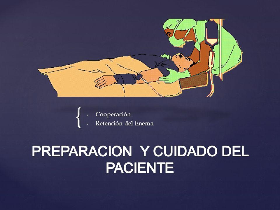 PREPARACION Y CUIDADO DEL PACIENTE